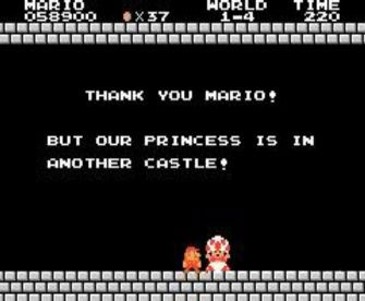 Our princess is in another castle!