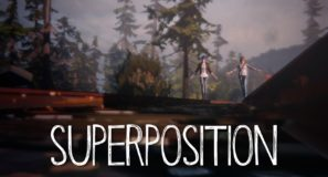 Superposition The Genre of Life is Strange