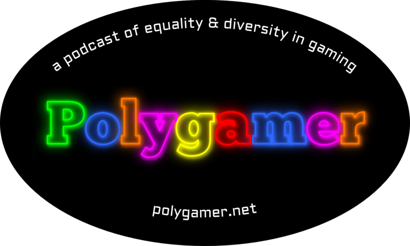 Polygamer: a podcast of equality & diversity in gaming